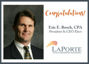 Eric Bosch, LaPorte's President and CEO Elect