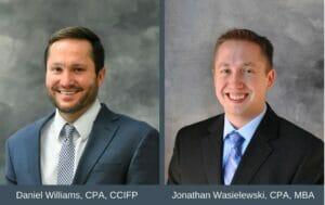 Daniel Williams, Director, Audit and Assurance and Jonathan Wasielewski, Director, Tax Services